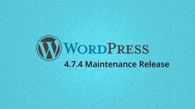 Photo of WordPress 4.7.4 Maintenance Release